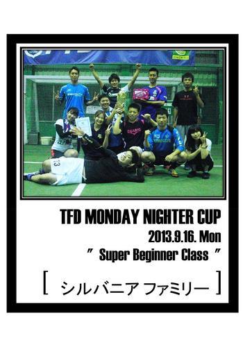 2013.9.16 MONDAY  NIGHTER CUP [ Super Beginner ].jpg